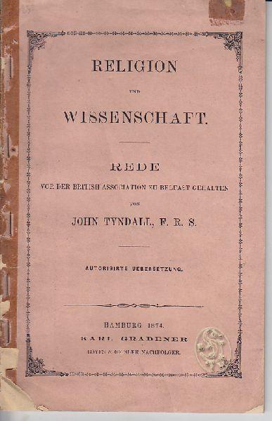 TYNDALL, Religion und Wissenschaft. Rede vor... 1874
