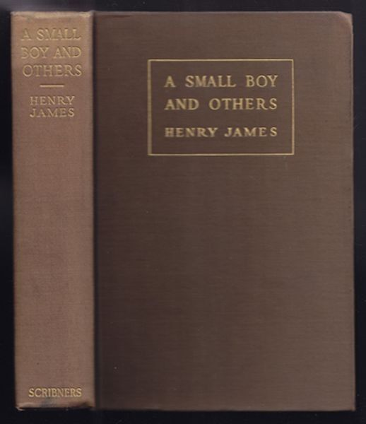 JAMES, A Small Boy and others. 1913