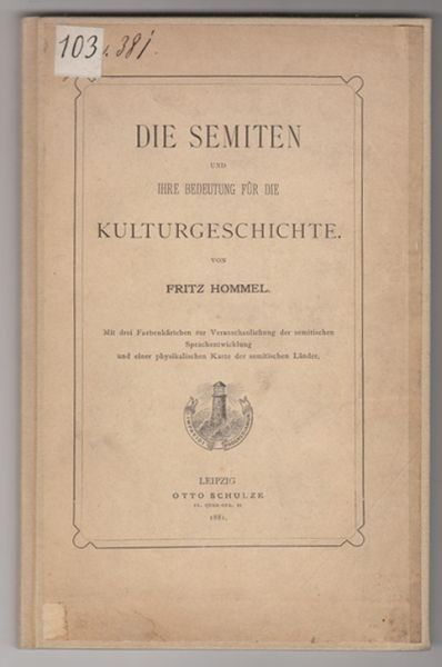 HOMMEL, Die Semiten und ihre Bedeutung für die... 1881