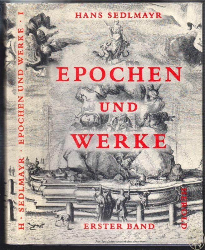 Epochen und Werke. Gesammelte Schriften zur Kunstgeschichte. SEDLMAYR, Hans.