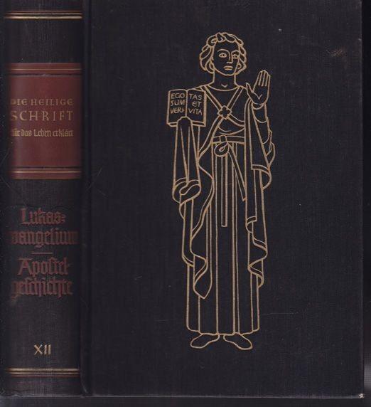 BARTELT, Die Heilige Schrift für das Leben... 1936