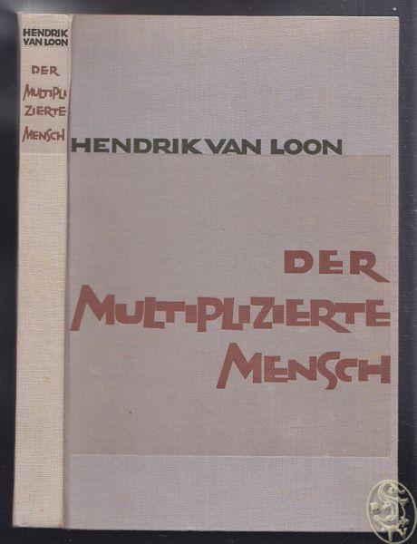 LOON, Der multiplizierte Mensch. 1930 0