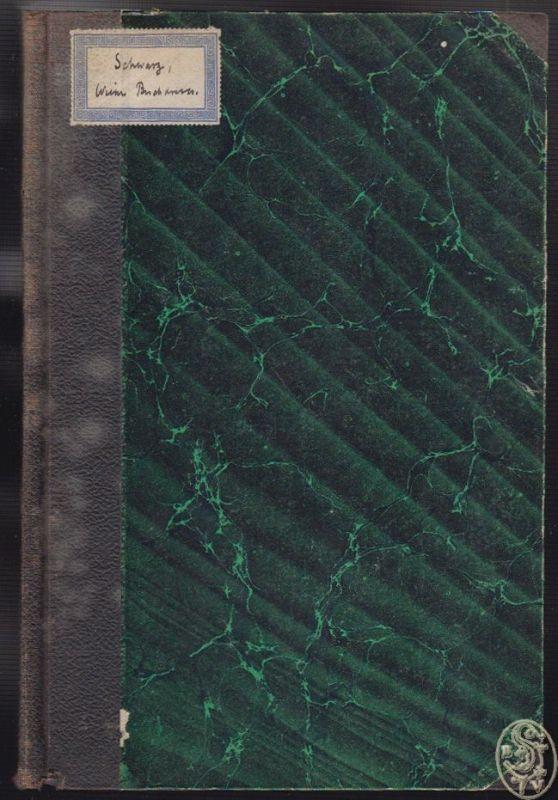 Aus der ersten Zeit des Wiener Buchdrucks (1482-1485). SCHWARZ, Ignaz. 0