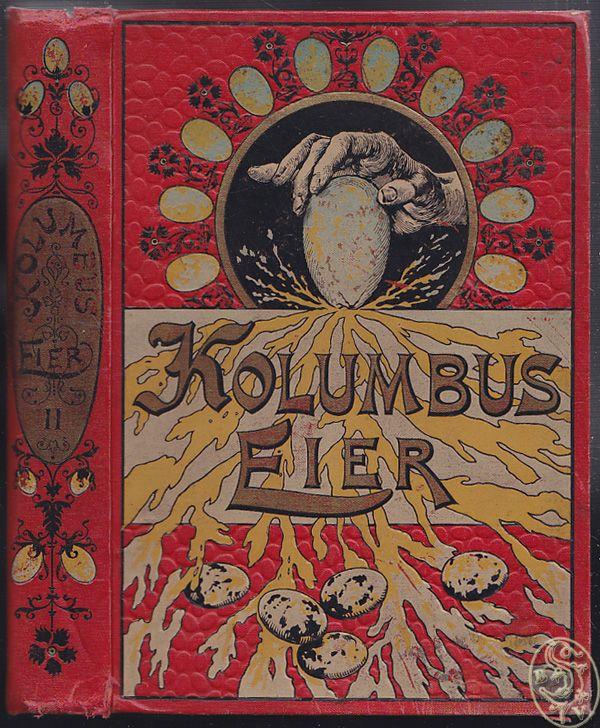 Kolumbus-Eier. Eine Sammlung unterhaltender und... 1900 0