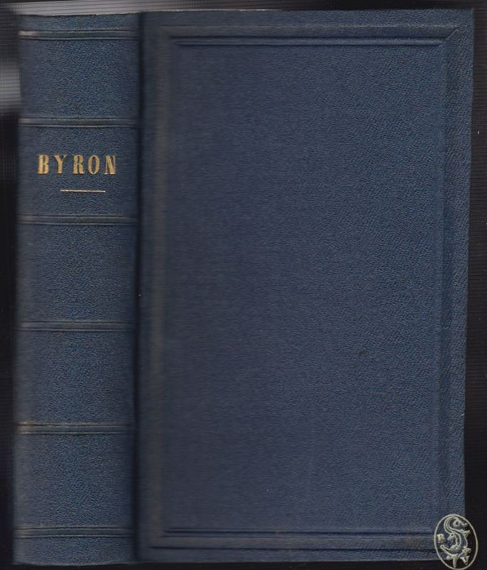 The Works of Lord Byron complete in one Volume. BYRON [George Gordon].