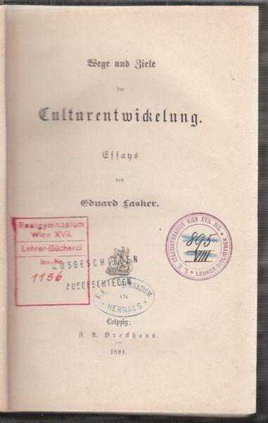 LASKER, Wege und Ziele der Culturentwickelung.... 1881