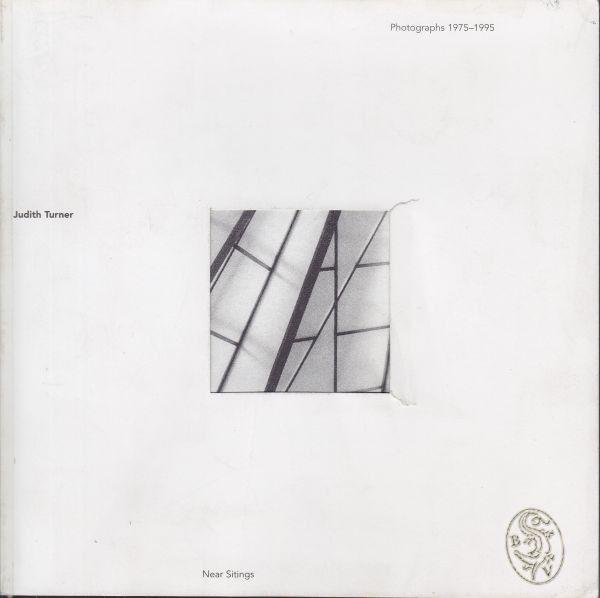 TURNER, Near Sitings Photographs 1975-1995.... 1995