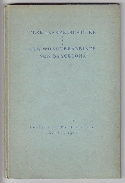 LASKER-SCHÜLER, Der Wunderrabbiner von Barcelona. 1921