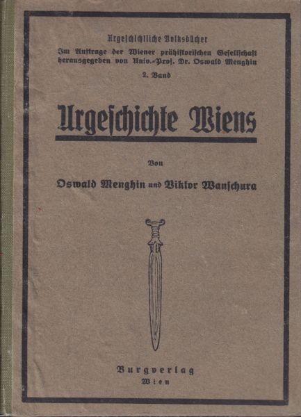 MENGHIN, Urgeschichte Wiens. 1924