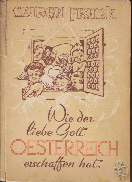 FRANK, Wie der liebe Gott Österreich erschaffen... 1946