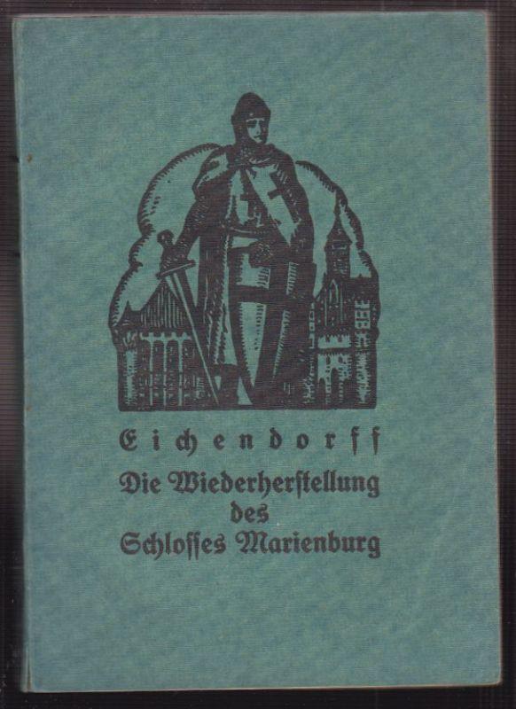 Die Wiederherstellung des Schlosses der deutschen Ordensritter zu Marienburg. EI