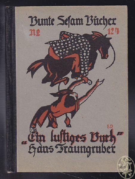 FRAUNGRUBER, Ein lustiges Buch. 1925