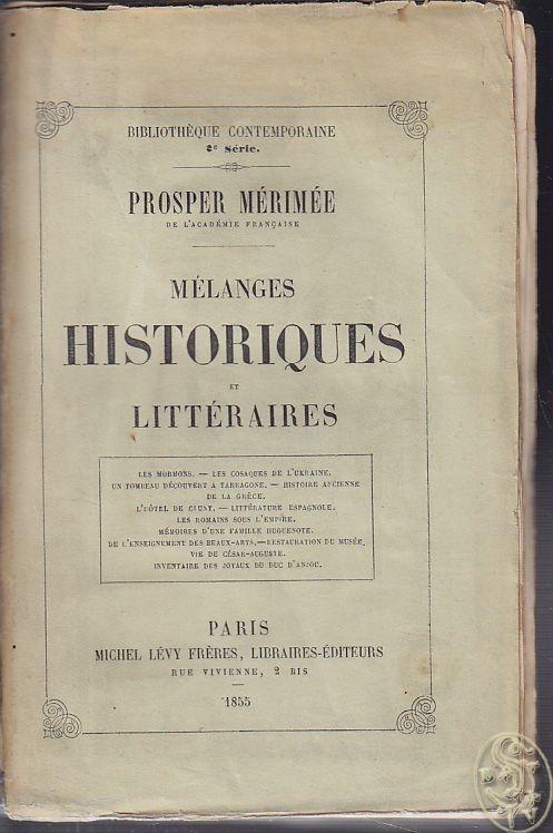 MERIMÉE, Mélanges historiques et littéraires. 1855