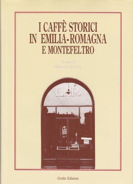 ROVERSI, I caffè storici in Emilia-Romagna e... 1994