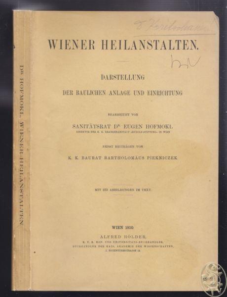HOFMOKL, Wiener Heilanstalten. Darstellung der... 1910