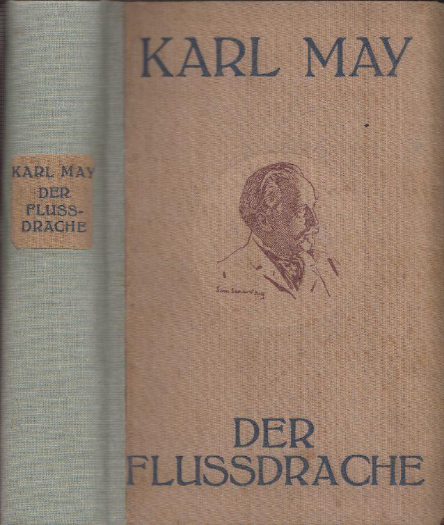 MAY, Der Flußdrache. Reiseerzählung. 1927