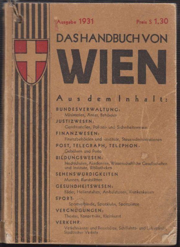 Das Handbuch von Wien enthält alles wissenswerte für die Orientierung in Wien: S