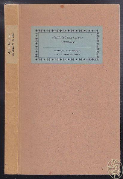 MUSCHG, Mystische Texte aus dem Mittelalter. 1943