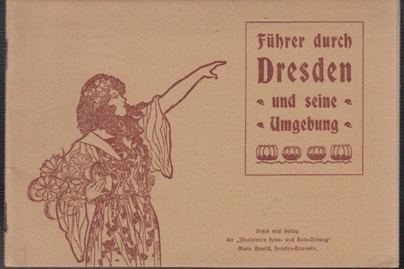 Führer durch Dresden und seine Umgebung.