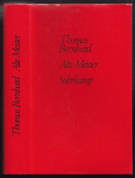 BERNHARD, Alte Meister. Eine Komödie. 1985