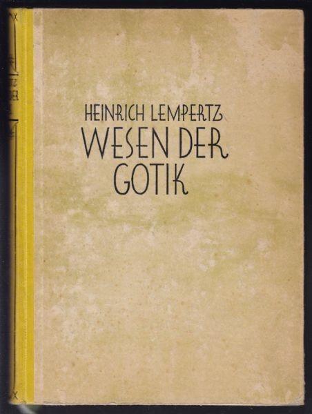 LEMPERTZ, Wesen der Gotik. 1926