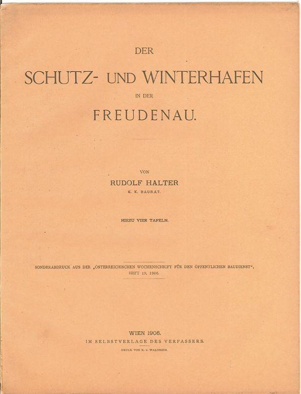 Der Schutz- und Winterhafen in der Freudenau. HALTER, Rudolf.