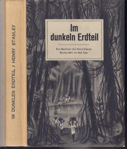 EGER, Im dunkeln Erdteil. Die Abenteuer Henry... 1945