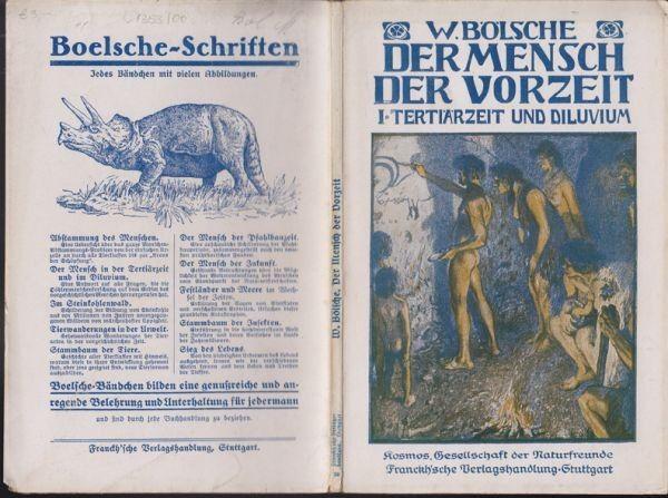 BÖLSCHE, Der Mensch der Vorzeit. 1. Teil: Der... 1922