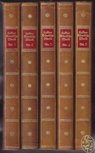 LUKIAN Lucianus Samosatensis., Sämtliche Werke.... 1922