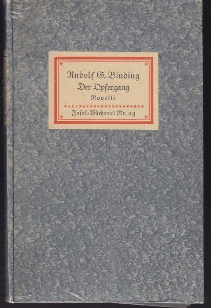 BINDING, Der Opfergang. Eine Novelle. 0779-03