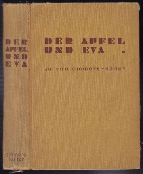 AMMERS-KÜLLER, Der Apfel und Eva. Aus dem... 1932