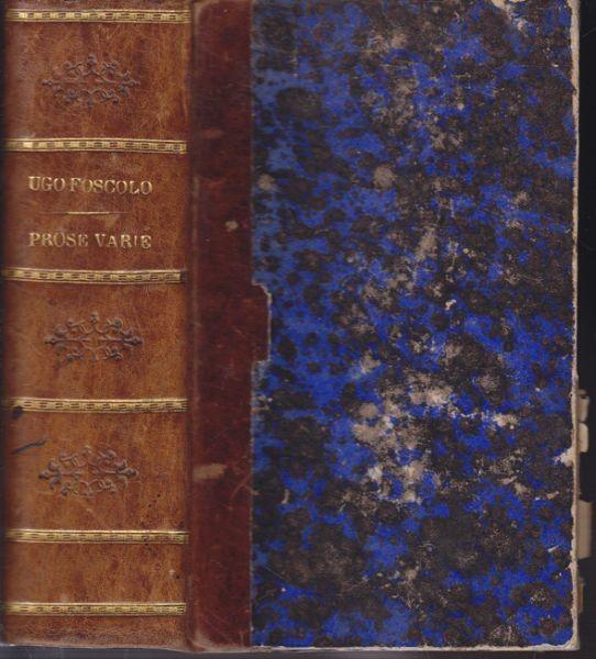 FOSCOLO, Prose e Versi. 1825 0999-04