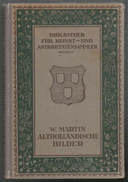 MARTIN, Alt-Holländische Bilder.... 1921