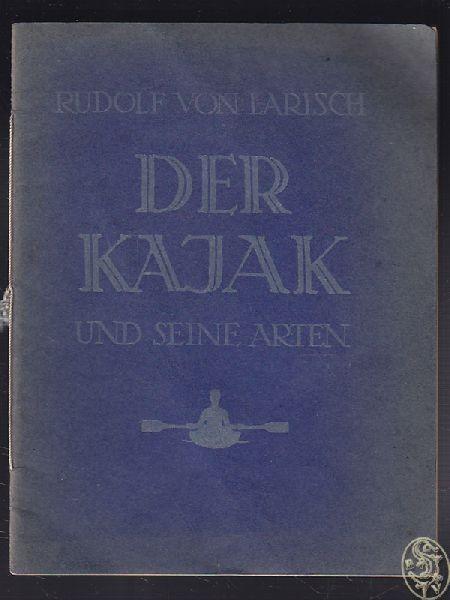 LARISCH, Der Kajak und seine Arten. 1918