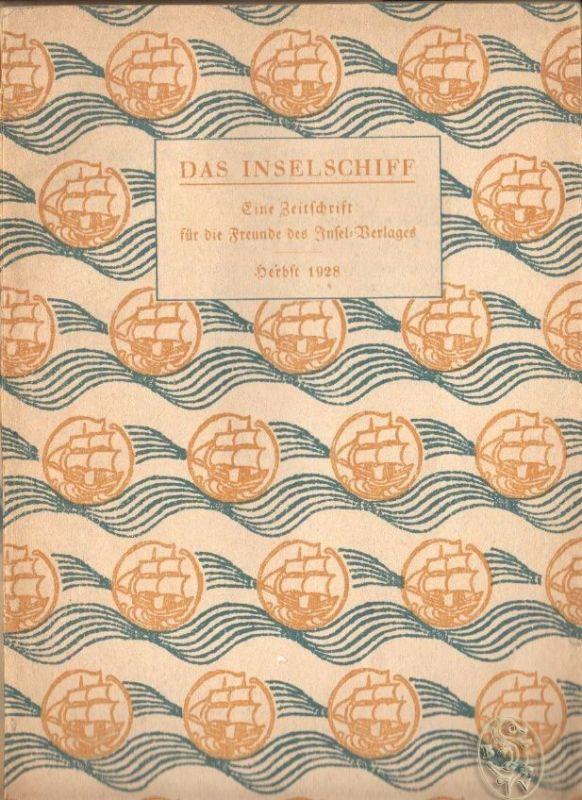 Das Inselschiff. Eine Zeitschrift für die Freunde des Insel-Verlages. 0