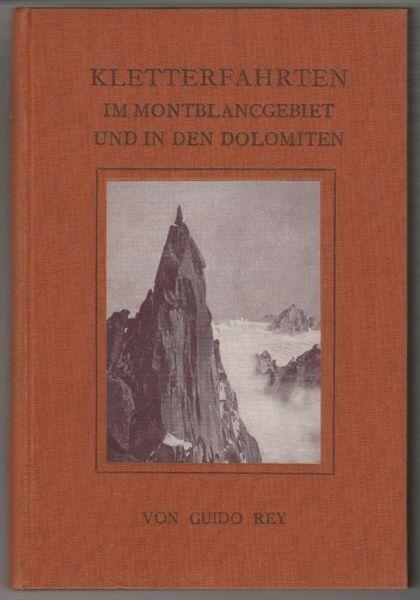 REY, Kletterfahrten im Montblancgebiet und in... 1925