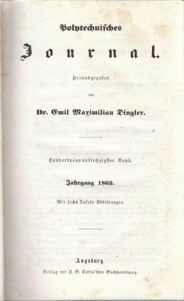 DINGLER, Polytechnisches Journal. 1863