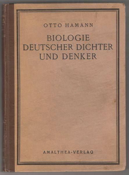 HAMANN, Biologie deutscher Dichter und Denker. 1923