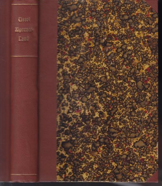TISSOT, Die Reise in's Zigeuner-Land. [Bearb.]... 1890