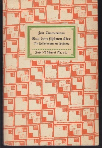 TIMMERMANS, Aus dem schönen Lier. 1929