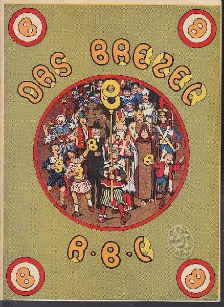 LANGER, Das Brezel-ABC. 1931