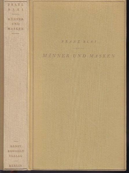 BLEI, Männer und Masken. 1930