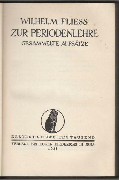 FLIESS, Zur Periodenlehre. Gesammelte Aufsätze. 1925