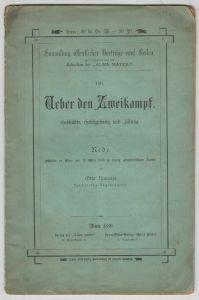Ueber den Zweikampf. Geschichte, Gesetzgebung und Lösung. Rede, gehalten in Wien