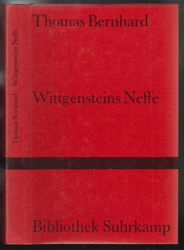 Wittgensteins Neffe. Eine Freundschaft. BERNAHRD, Thomas.