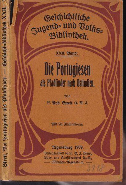 STREIT, Die Portugiesen als Pfadfinder nach... 1909
