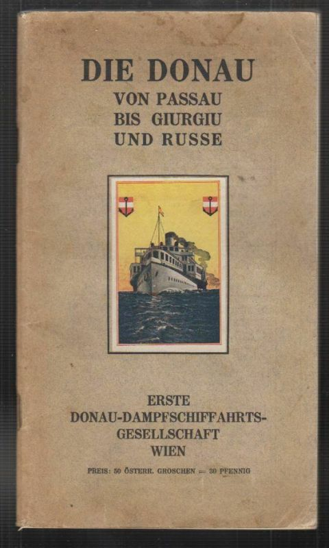 Die Donau von Passau bis Giurgiu und Russe.