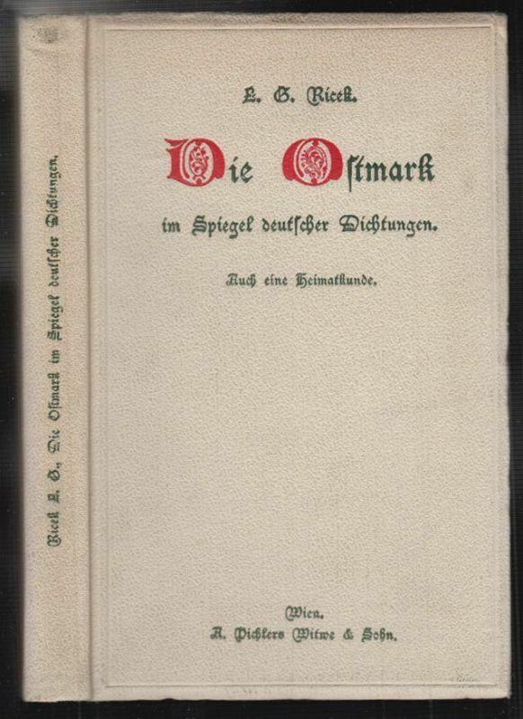 Die Ostmark im Spiegel deutscher Dichtungen. Auch eine Heimatkunde. Mit literar-