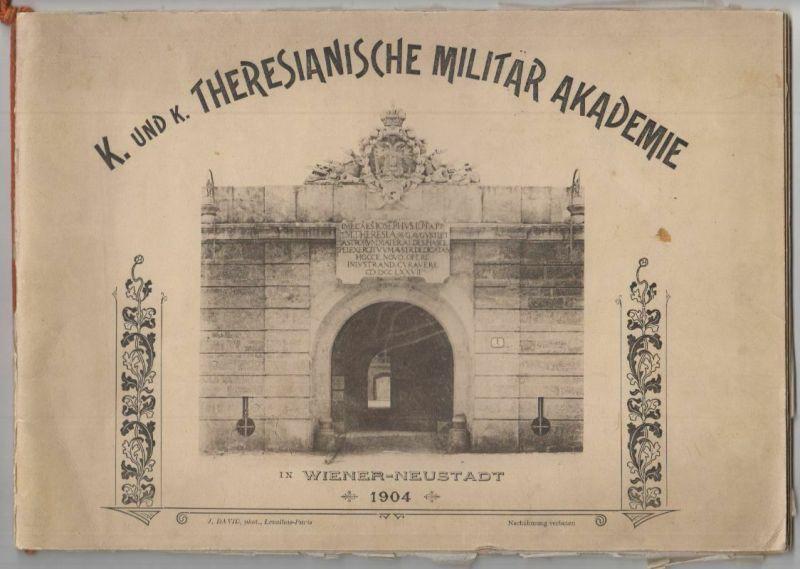 K. und K. theresianische Militärak Ademie in Wiener Neustadt.