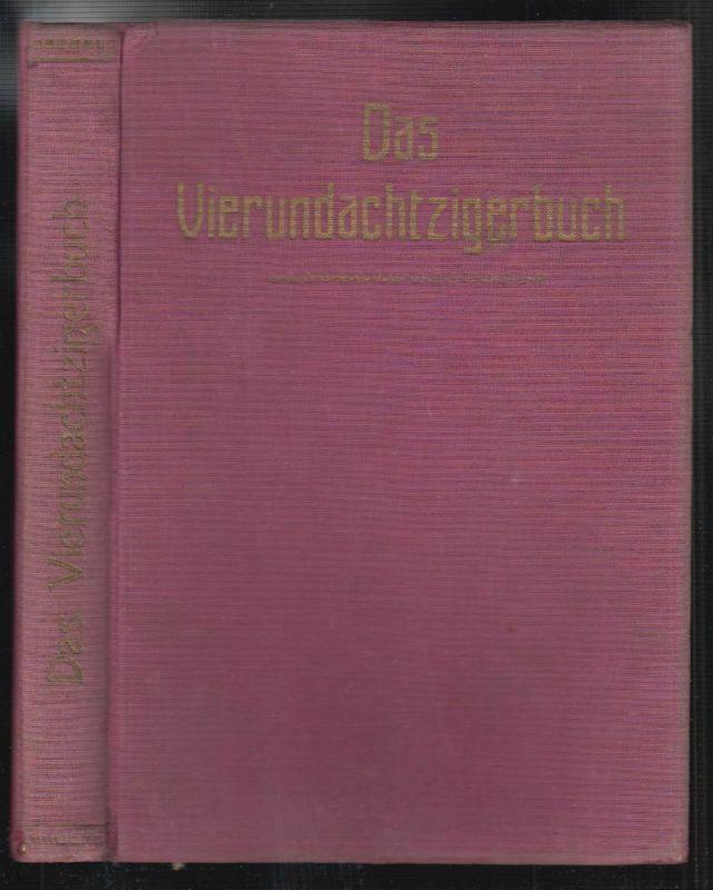 Das Vierundachtzigerbuch. Hrsg. v. Kameradschaftsverband ehemaliger 84er 0122-19